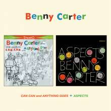 Benny Carter (1907-2003): Can Can And Anything Goes / Aspects, CD