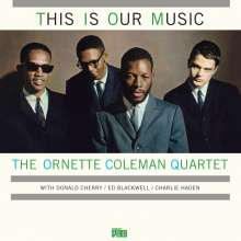 Ornette Coleman (1930-2015): This Is Our Music (remastered) (180g) (Limited Edition), LP