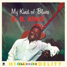 B.B. King: My Kind Of Blues +2 (180g) (Limited Edition), LP