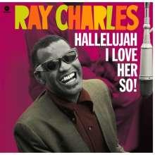 Ray Charles: Hallelujah I Love Her So! (180g) (Limited Edition) (+ 2 Bonustracks), LP