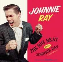 Johnnie Ray (1927-1990): The Big Beat / Johnnie Ray (+ 7 Bonustracks), CD