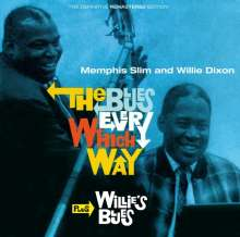 Memphis Slim & Willie Dixon: The Blues Every Which Way + Willie's Blues, CD