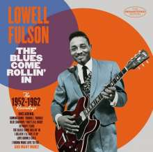 Lowell Fulson: The Blues Come Rollin' In: The 1952 - 1962, CD