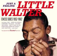 Little Walter (Marion Walter Jacobs): Just A Feeling: Chess Sides 1952 - 1962, CD