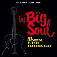 John Lee Hooker: The Big Soul Of John Lee Hooker (180g) (Limited Edition) +Bonus Track, LP