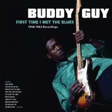Buddy Guy: First Time I Met The Blues (1958-1963 Recordings) (180g) (Limited Edition), LP