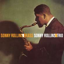 Sonny Rollins (geb. 1930): Brass / Trio (180g) (Limited-Edition), LP
