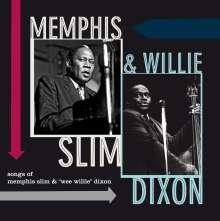Memphis Slim & Willie Dixon: Songs Of Memphis Slim & Wee Willie Dixon (180g) (Limited Edition), LP