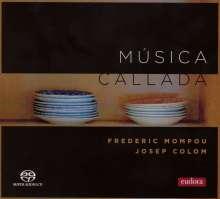 Federico Mompou (1893-1987): Musica Callada (Cahiers 1-4), Super Audio CD