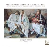 Joaquin Clerch - Alla Donde Se Habla El Castellano, CD