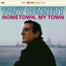 Tony Bennett (geb. 1926): Hometown My Town (remastered) (180g) (Limited-Edition) +3 Bonus Tracks, LP