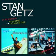 Stan Getz (1927-1991): In Stockholm / Imported From Europe, 2 CDs