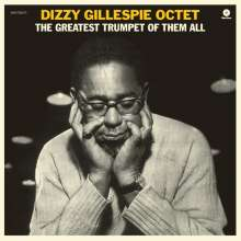 Dizzy Gillespie (1917-1993): The Greatest Trumpet Of Them All (remastered) (180g) (Limited-Edition) (+ 1 Bonustrack), LP
