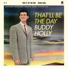 Buddy Holly: That'll Be The Day (180g) (Limited-Edition) (+2 Bonustracks), LP