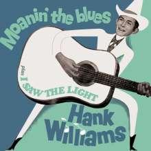 Hank Williams: Moanin' The Blues / I Saw The Light +Bonus, CD