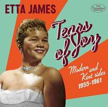 Etta James: Tears Of Joy - Modern & Kent Sides,1955-61 (180g) (Limited-Edition), LP
