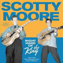 Scotty Moore: Right Hand Of The King: 1954 - 1962 Recordings With Elvis Presley, CD