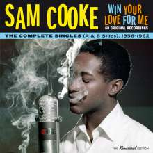 Sam Cooke: Win Your Love For Me: The Complete Singles 1956 - 1962 A & B Sides, 2 CDs