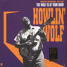 Howlin' Wolf: The Wolf Is At Your Door: Memphis Recordings, 1951-1952 (180g), LP