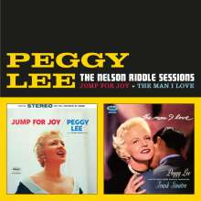 Peggy Lee (1920-2002): The Nelson Riddle Sessions: Jump For Joy / The Man I Love, CD