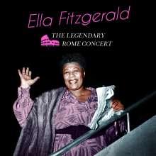 Ella Fitzgerald (1917-1996): The Legendary Rome Concert (+ 6 Bonus Tracks), CD