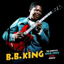 B.B. King: The Complete 1958 - 1962 Kent Singles +3 Bonus Tracks, 2 CDs