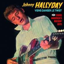 Johnny Hallyday: Viens Danser Le Twist / Sings America's Rockin Hits, CD
