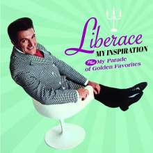 Liberace: My Inspiration / My Parade Of Golden Favorites +1, CD