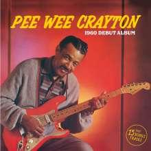Pee Wee Crayton: 1960 Debut Album +15, CD