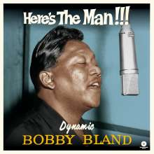 Bobby 'Blue' Bland: Here's The Man... Dynamic Bobby Bland (180g) (Limited Edition) +3 Bonus Tracks, LP
