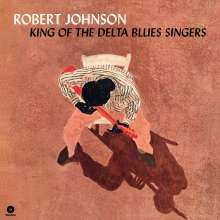 Robert Johnson: King Of The Delta Blues Singers (180g) (Limited-Edition) (+2 Bonustracks), LP