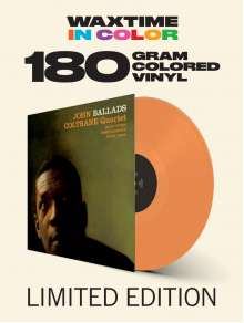 John Coltrane (1926-1967): Ballads (180g) (Limited-Edition) (Orange Vinyl) (+1 Bonustrack), LP