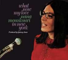 Nana Mouskouri: What Now My Love: Nana Mouskouri In New York / Nana Mouskouri In French, CD