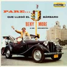 Beny More: Pare Que Llego El Barbaro (+2 Bonus Tracks) (180g) (Limited Edition), LP