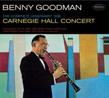 Benny Goodman (1909-1986): The Complete Legendary 1938 Carniegie Hall Concert, 2 CDs
