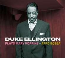 Duke Ellington (1899-1974): Plays Mary Poppins / Afro Bossa (+2 Bonus Tracks), CD