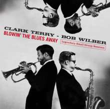 Clark Terry & Bob Wilber: Blowin' The Blues Away - Legendary Small Group Sessions, CD