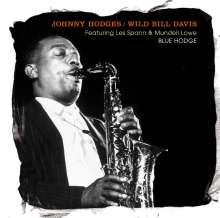 Johnny Hodges & Wild Bill Davis: Blue Hodge Featuring Less Spann & Mundell Lowe, CD