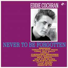 Eddie Cochran: Never To Be Forgotten + 4 Bonus Tracks (180g) (Limited-Edition), LP