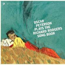 Oscar Peterson (1925-2007): Plays The Richard Rodgers Song Book (remastered) (180g) (Limited-Edition) (+1 Bonustrack), LP