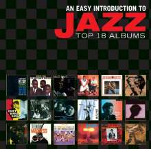 An Easy Introduction To Jazz: Top 18 Albums, 10 CDs