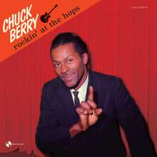 Chuck Berry: Rockin' At The Hops (180g) (Limited-Edition) (+4 Bonustracks), LP