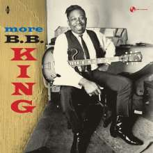 B.B. King: More B.B. King (+4 Bonus Tracks) (180g) (Limited-Edition), LP