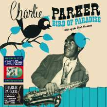 Charlie Parker (1920-1955): Bird Of Paradise - Best Of The Dial Masters (180g) (Limited Edition) (Green Vinyl), LP