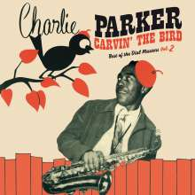 Charlie Parker (1920-1955): Carvin' The Bird (180g) (Limited Edition) (Red Vinyl), LP