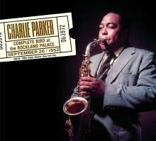 Charlie Parker (1920-1955): Complete Bird At The Rockland Palace (+ 13 Bonus Tracks) (Limited Edition), 2 CDs