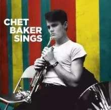Chet Baker (1929-1988): Chet Baker Sings (+Bonus Tracks), CD