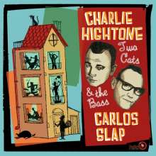 Charlie Hightone & Carlos Slap: Two Cats And The Bass, LP