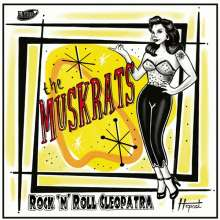 """The Muskrats: Rock'n'Roll Cleopatra, Single 7"""""""