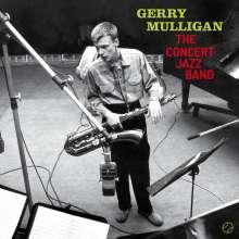 Gerry Mulligan (1927-1996): The Concert Jazz Band (180g) (Limited-Edition) (+2 Bonustracks), LP